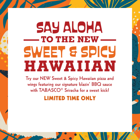 Say Aloha to the New Sweet and Spicy Hawaiian